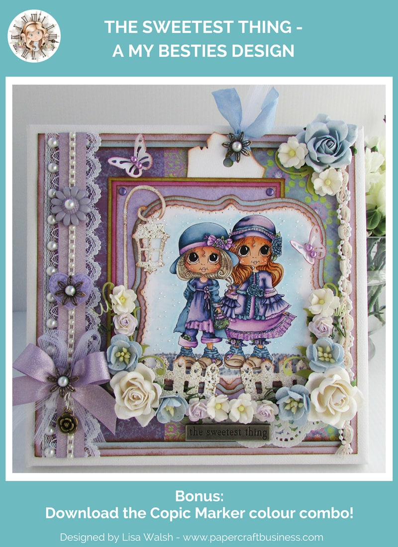 Sweetest Thing - My Besties - Papercraft Business